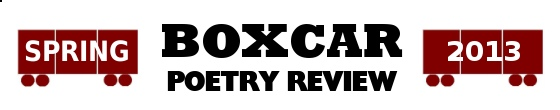 Boxcar Poetry Review, literary journal, arts, poetry, poem, poet